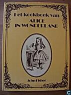 Het kookboek van Alice in Wonderland by John…