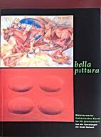 Bella pittura : Meisterwerke italienischer…