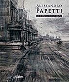 Alessandro Papetti : la Biennale di Venezia…