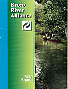 Bronx River Alliance - 2003 report by Bronx…