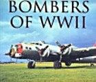 Bombers of WWII by Jeffrey L. Ethell