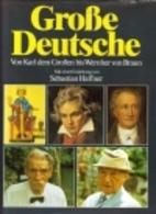 Grosse Deutsche : von Karl dem Grossen bis…