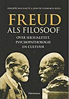 Freud als filosoof. Over seksualiteit,…