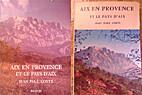 Aix-en-Provence et le pays d'Aix by…