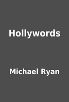 Hollywords by Michael Ryan