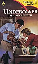 Undercover by Jasmine Cresswell