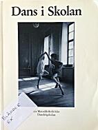 Dans i skolan : en metodikskrift från…