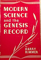 Modern Science and the Genesis Record by…