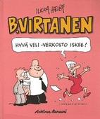 B. Virtanen: Hyvä veli -verkosto iskee! by…