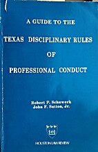 A Guide to the Texas Disciplinary Rules of…