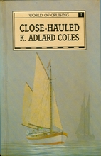 Close-hauled by K. Adlard Coles