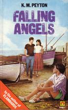 Falling Angels by K. M. Peyton