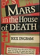 Mars in the house of death by Rex Ingram