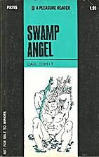 Swamp angel by Carl Corley