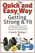 The Quick and Easy Way to Getting Strong and…