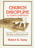 Church discipline for caring Christians by…