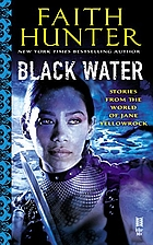 Black Water: A Jane Yellowrock Collection by…