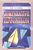 Comparative Education by S R Sharma