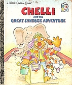 Chelli and the Great Sandbox Adventure…