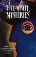 Even More Five-Minute Mysteries by Ken Weber