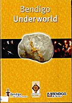 Bendigo Underworld DVD by City of Greater…