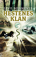 Hestenes klan by Live Bonnevie