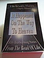 It Happened On The Way To Heaven by…