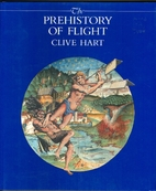 The Prehistory of Flight by Clive Hart