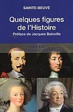 Quelques figures de l'histoire. Portraits…