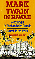 Mark Twain in Hawaii by Mark Twain