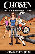 Chosen (The Amish Bloodsuckers Trilogy) by…