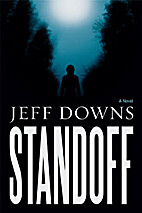 Standoff: A Novel of Suspense by Jeff Downs