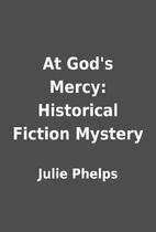 At God's Mercy: Historical Fiction Mystery…