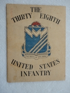 Thirty Eighth United States Infantry. June…