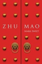 Zhu Mao by Mark Sweet