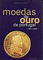 Moedas de Ouro de Portugal: 1185-1889 by…