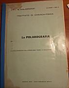 La Polarografia by vari autori