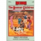 Mike's Mystery (The Boxcar Children…