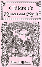 Children's Manners and Morals by George A.…