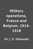 Military operations, France and Belgium,…