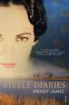 The Steele diaries by Wendy James