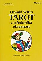 Tarot a středověká obraznost by Oswald…