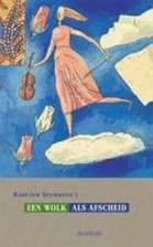 Een wolk als afscheid by Katrien Seynaeve