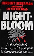 Nightbloom by Herbert Lieberman