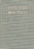 Those Times and These by Irvin S. Cobb