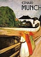 Edvard Munch: Leben und Werks by Per Amann