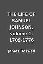 THE LIFE OF SAMUEL JOHNSON, volume 1:…