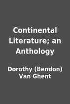 Continental Literature; an Anthology by…