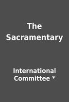 The Sacramentary by International Committee…