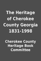 The Heritage of Cherokee County Georgia…